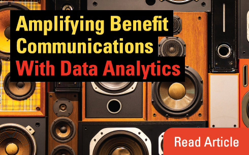 Amplifying Benefit Communications With Data Analytics