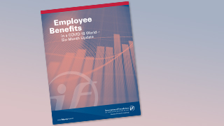 employee benefits in a covid-19 world--six-month update