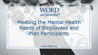 Meeting the Mental Health Needs of Employees and Plan Participants