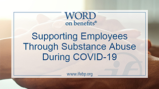 Supporting Employees Through Substance Abuse During COVID-19