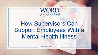 How Supervisors Can Support Employees With a Mental Health Illness