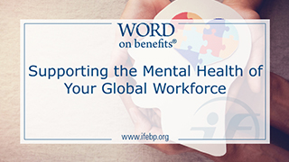 Supporting the Mental Health of Your Global Workforce