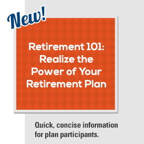 Retirement 101: Realize the Power of Your Retirement Plan