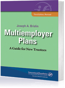 Multiemployer Plans, Third Edition, Revised